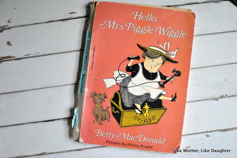 Mrs. Piggle-Wiggle: Read this, not that ~ Like Mother Like Daughter